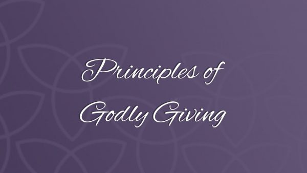 Principles of Godly Giving