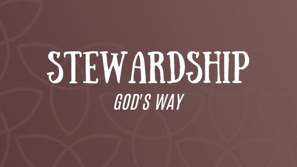 Stewardship God\'s Way