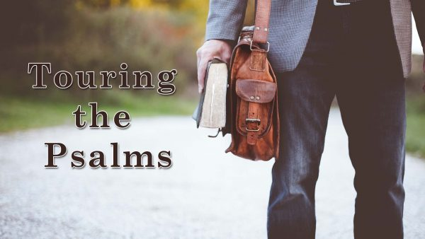 Touring the Psalms