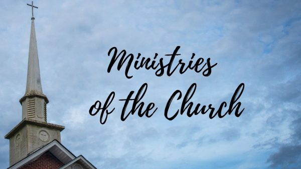 Ministries of the Church