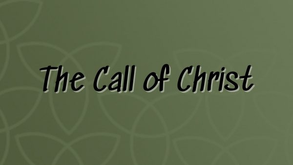 The Call of Christ